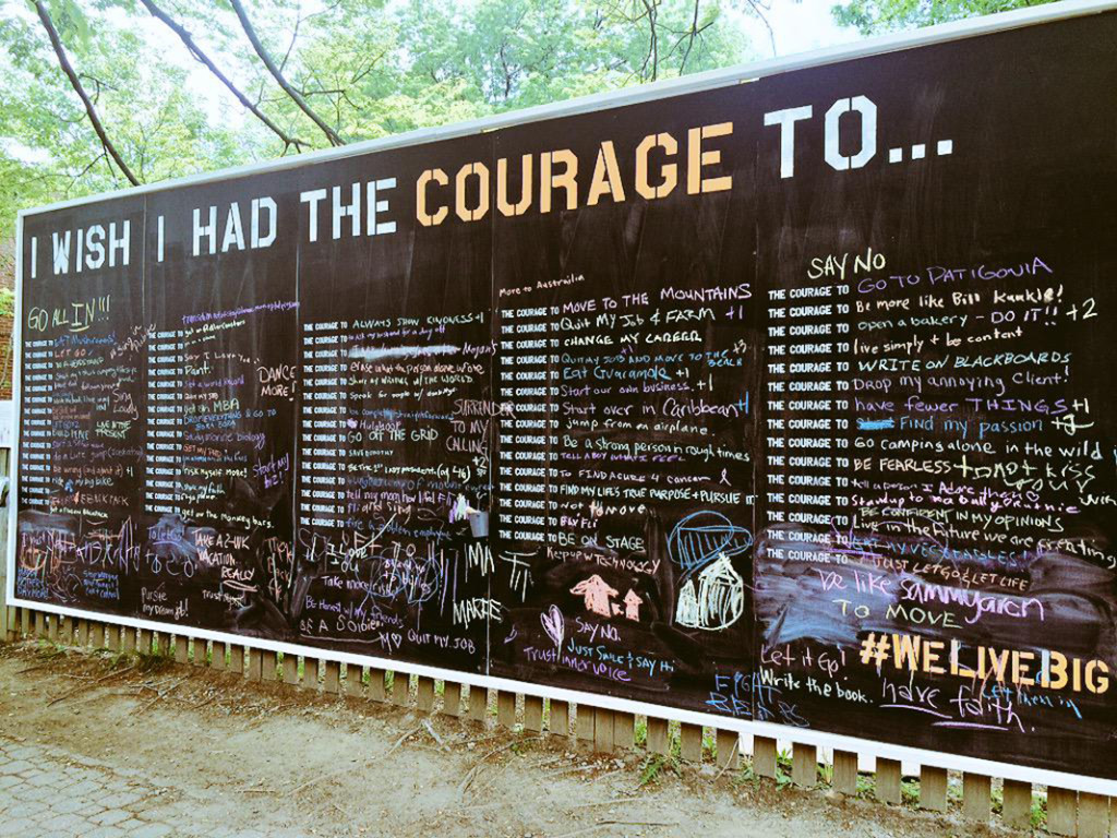 What Would You Write On The Courage Wall? Don't Wish It. Do It.