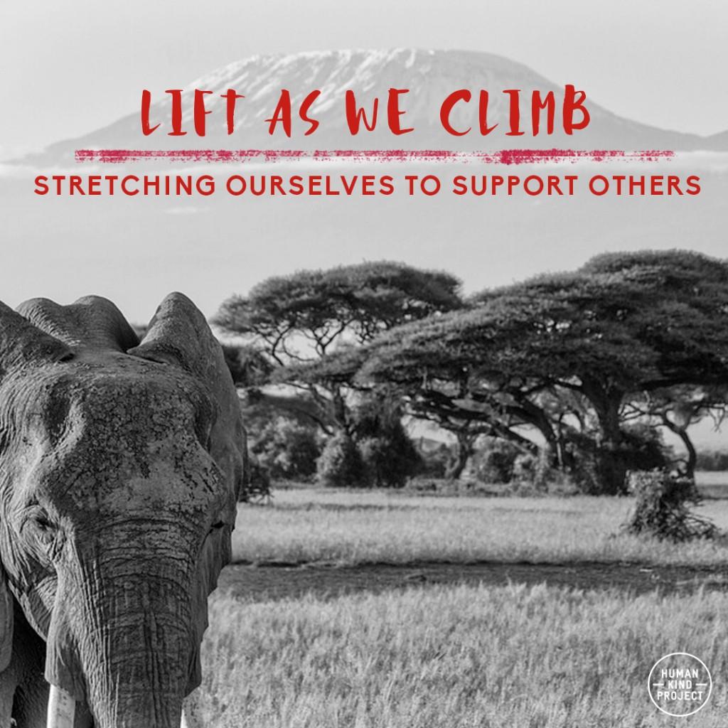 Lift as we climb… up Mt Kilimanjaro