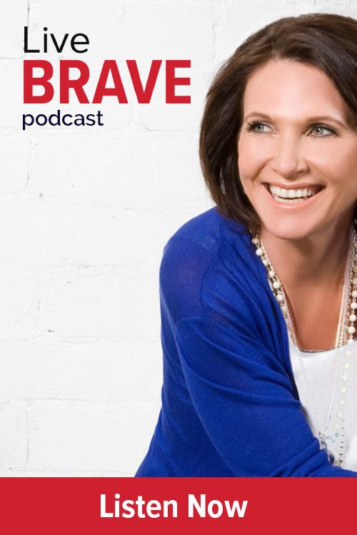 Live Brave Podcast